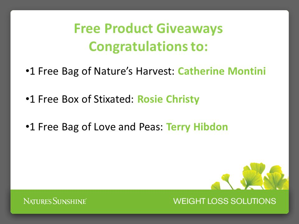 Free Product Giveaways Congratulations to: 1 Free Bag of Natures Harvest: Catherine Montini 1 Free Box of Stixated: Rosie Christy 1 Free Bag of Love a