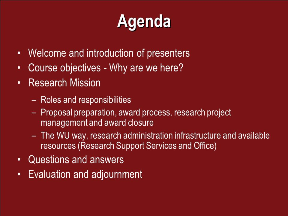 Agenda Welcome and introduction of presenters Course objectives - Why are we here.