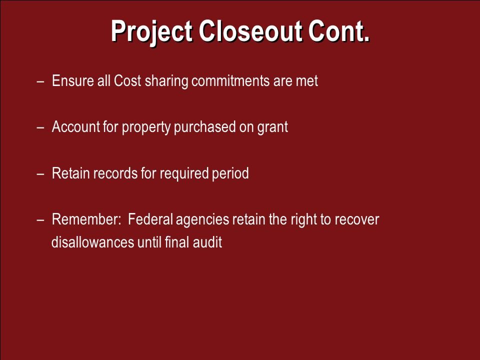 Project Closeout Cont.