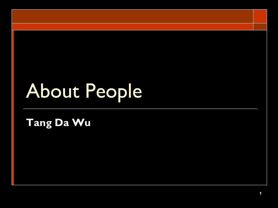 1 About People Tang Da Wu