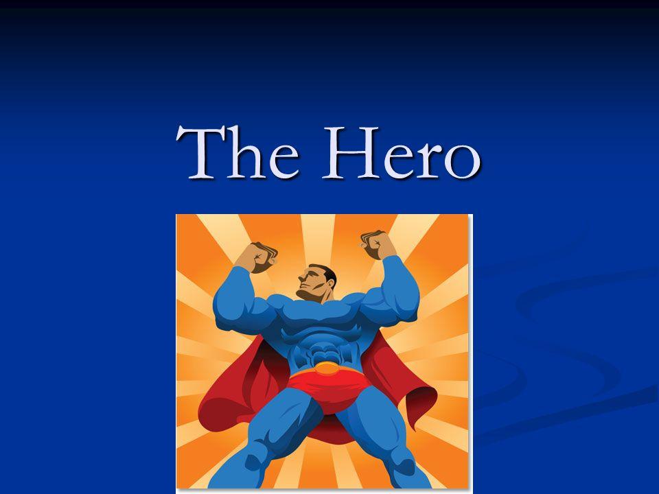 Dictionary.com: he·ro –noun, plural heroes 1.
