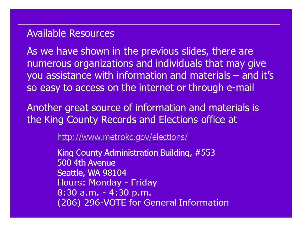 ____________________________________________________ Available Resources As we have shown in the previous slides, there are numerous organizations and