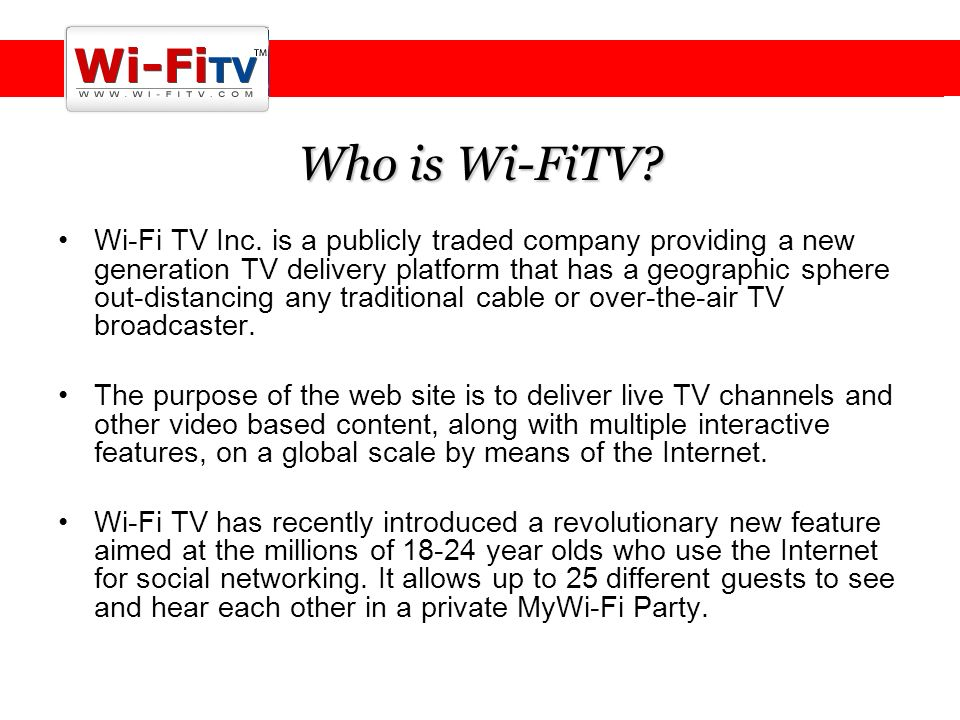 Who is Wi-FiTV. Wi-Fi TV Inc.
