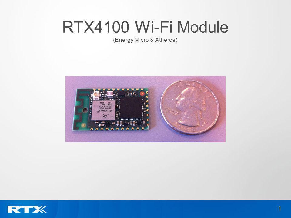 1 RTX4100 Wi-Fi Module (Energy Micro & Atheros)