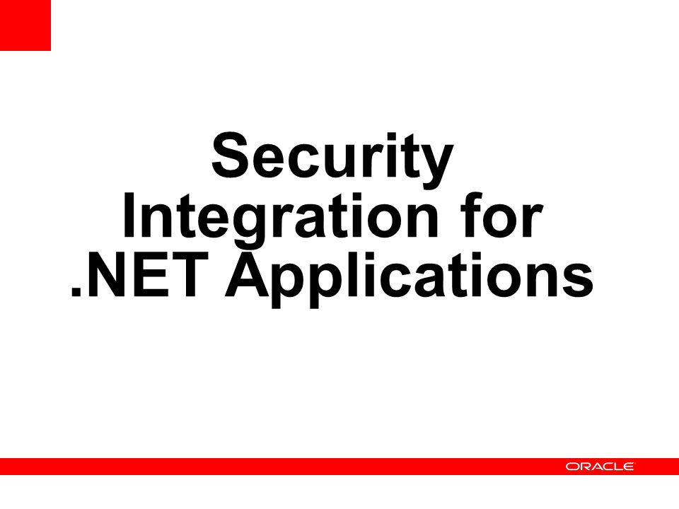Security Integration for.NET Applications