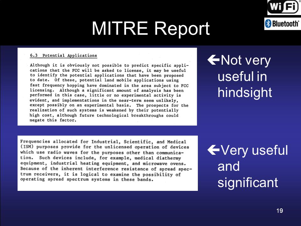 MITRE Report Not very useful in hindsight Very useful and significant 19