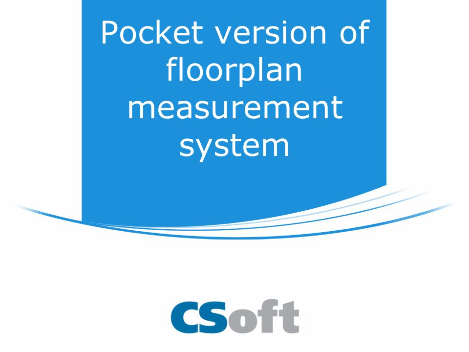 Pocket version of floorplan measurement system