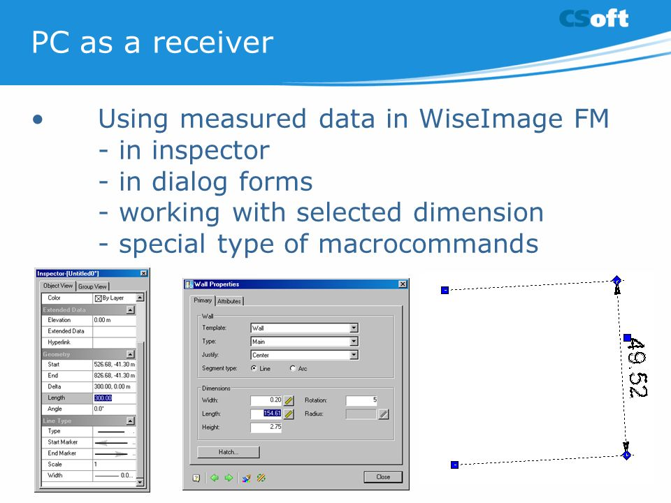 PC as a receiver Using measured data in WiseImage FM - in inspector - in dialog forms - working with selected dimension - special type of macrocommand