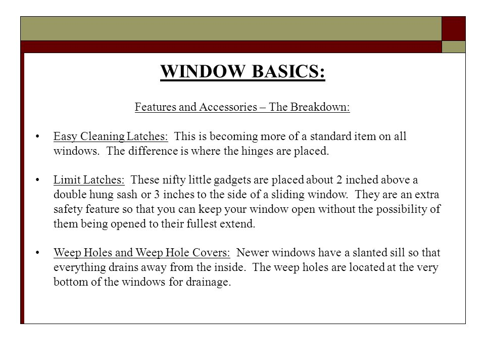 WINDOW BASICS: Features and Accessories – The Breakdown: Easy Cleaning Latches: This is becoming more of a standard item on all windows.
