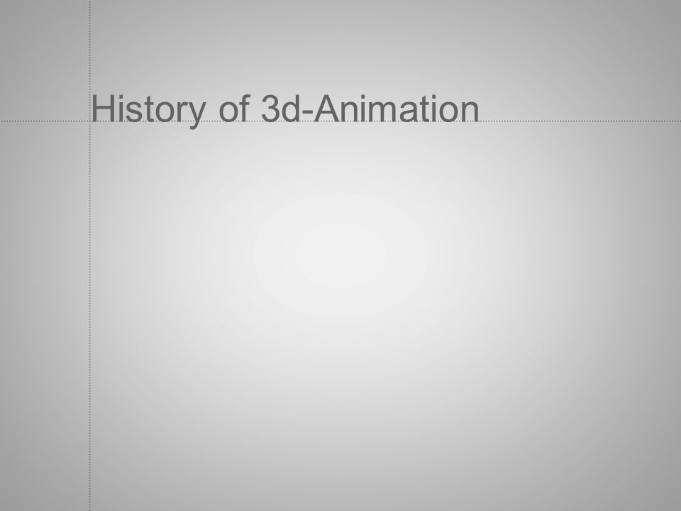 History of 3d-Animation