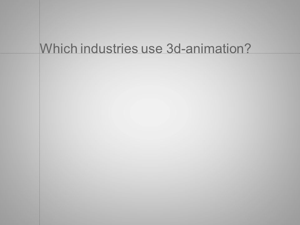 Which industries use 3d-animation?