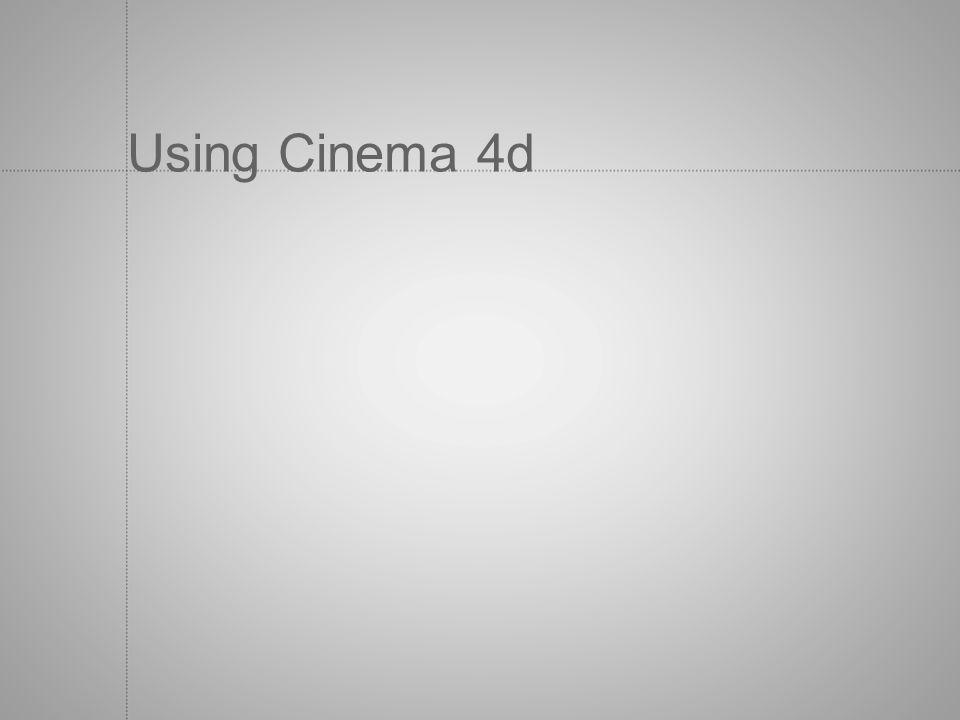 Using Cinema 4d