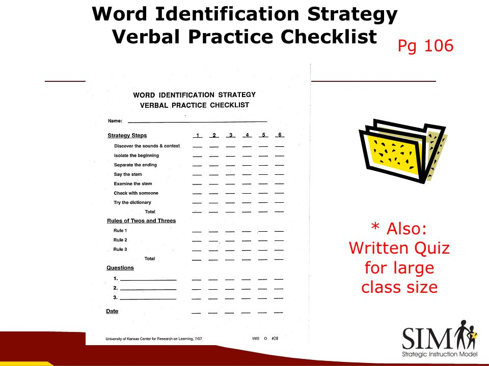 Word Identification Strategy Verbal Practice Checklist * Also: Written Quiz for large class size Pg 106