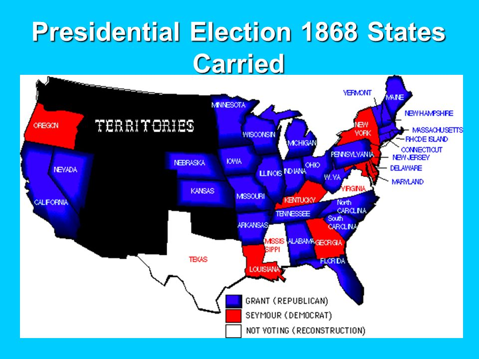 Presidential Election 1868 States Carried
