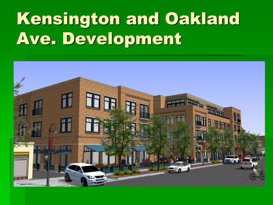 Kensington and Oakland Ave. Development