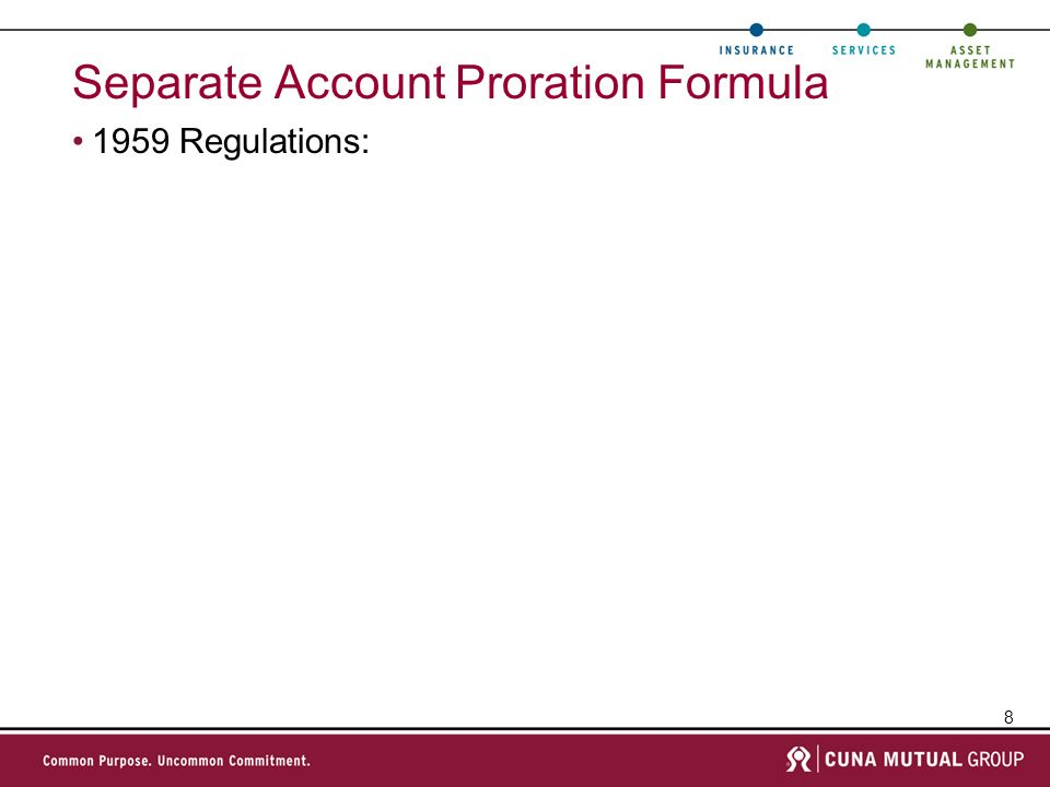 8 Separate Account Proration Formula 1959 Regulations: