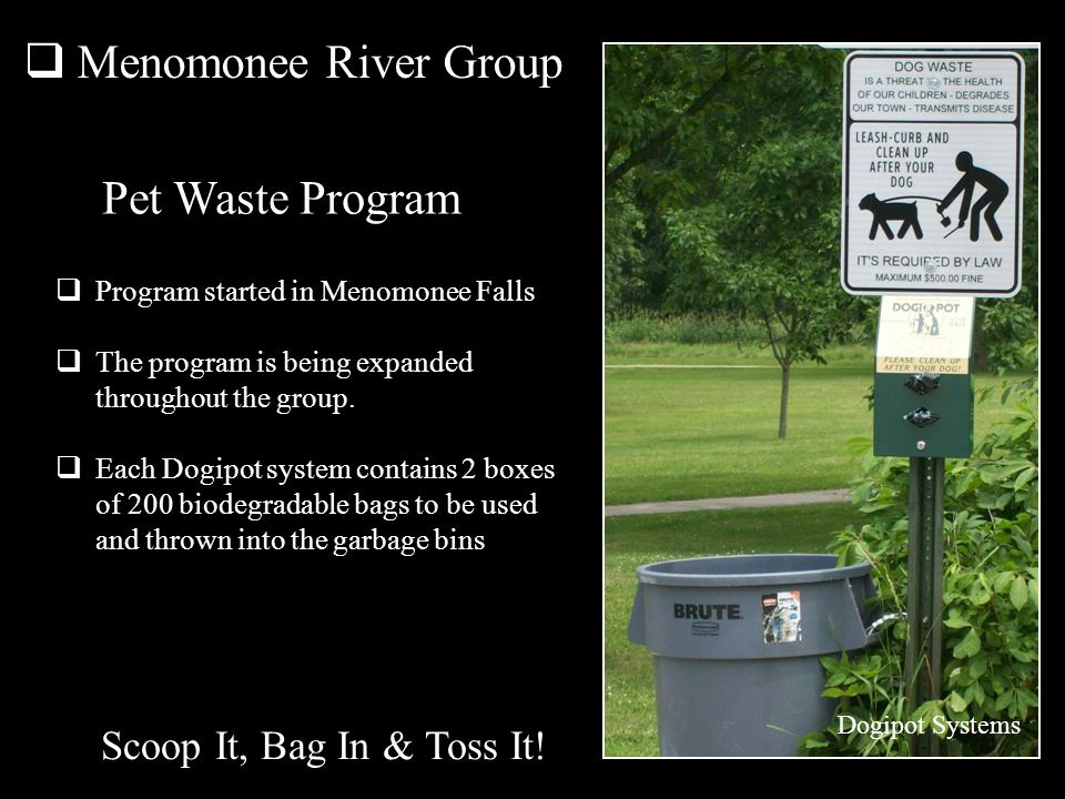 Menomonee River Group Dogipot Systems Scoop It, Bag In & Toss It.