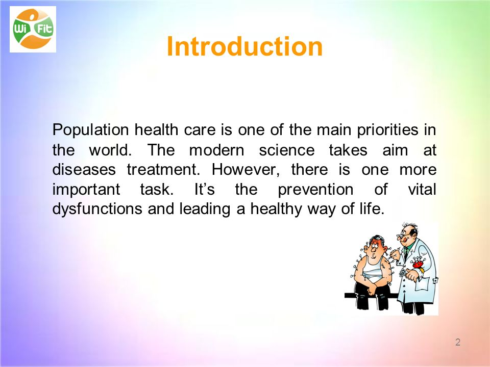 Introduction Population health care is one of the main priorities in the world.