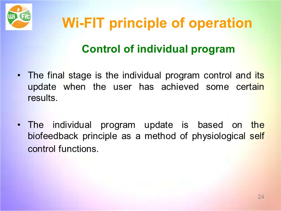 Wi-FIT principle of operation Control of individual program The final stage is the individual program control and its update when the user has achieved some certain results.