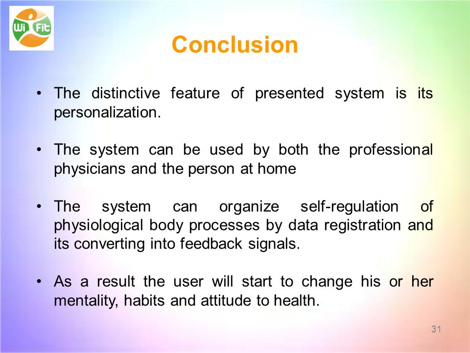 Conclusion 31 The distinctive feature of presented system is its personalization.