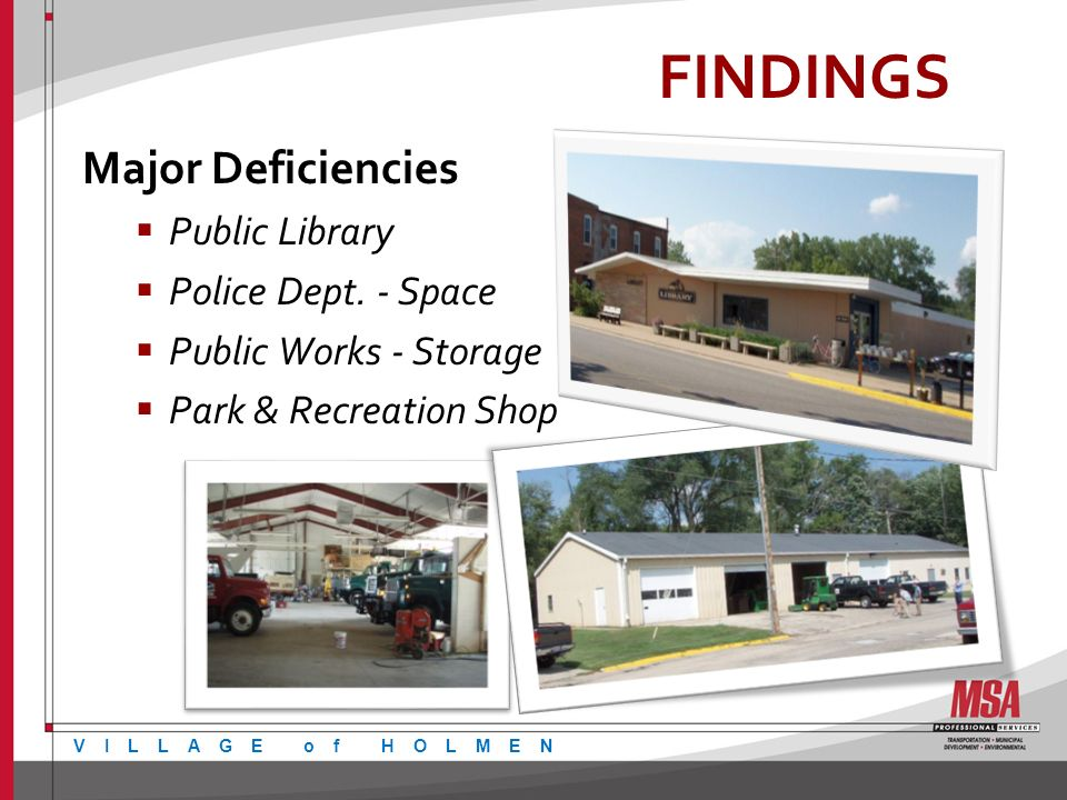 FINDINGS Major Deficiencies Public Library Police Dept.