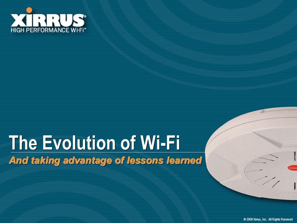® 2009 Xirrus, Inc.