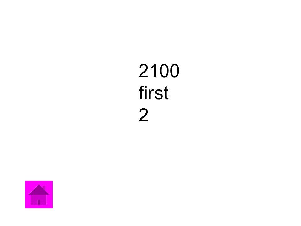 2100 first 2