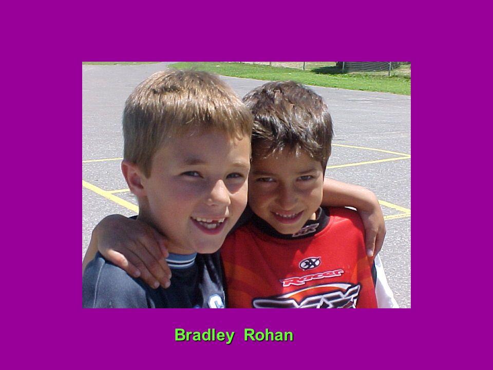 Bradley Rohan Bradley Rohan