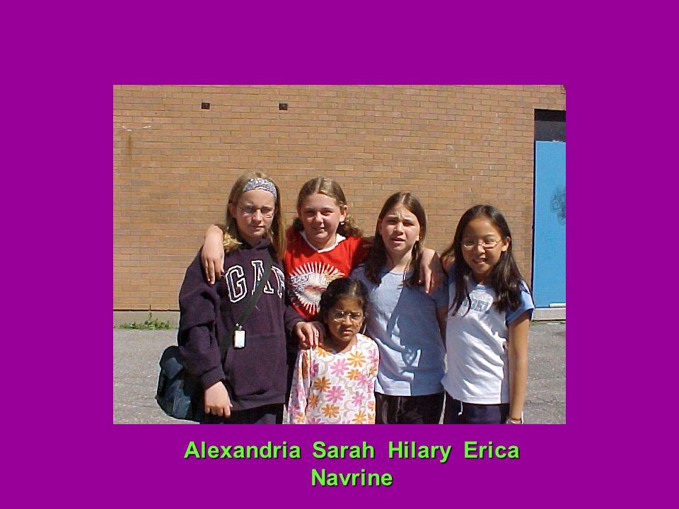 Alexandria Sarah Hilary Erica Navrine
