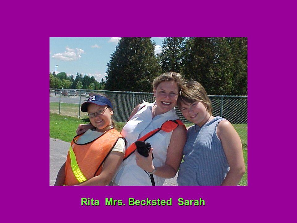 Rita Mrs. Becksted Sarah