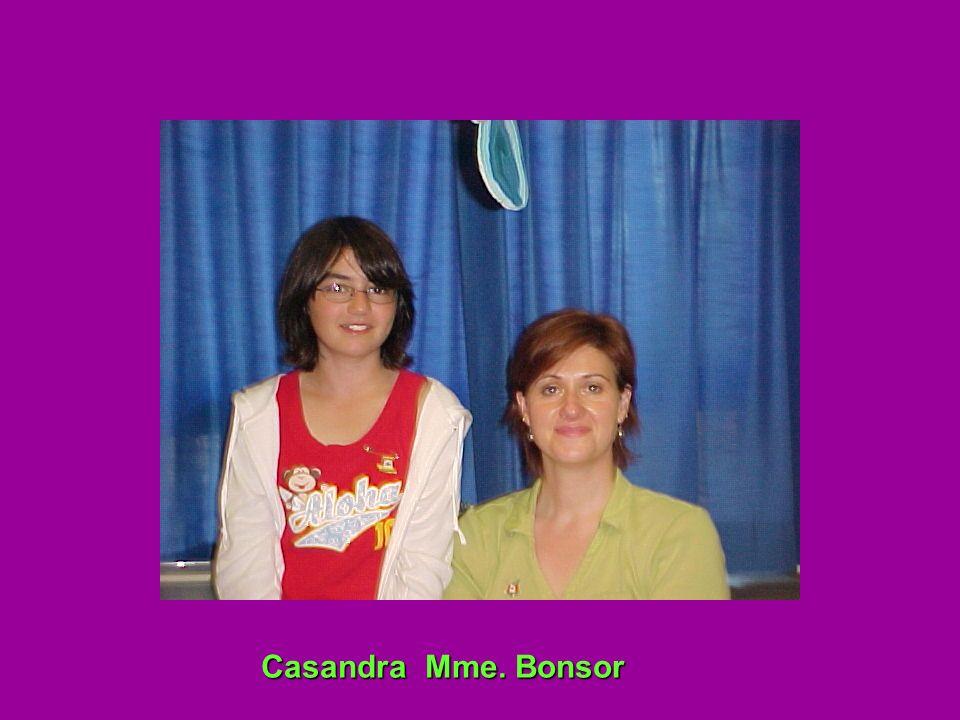 Casandra Mme. Bonsor Casandra Mme. Bonsor