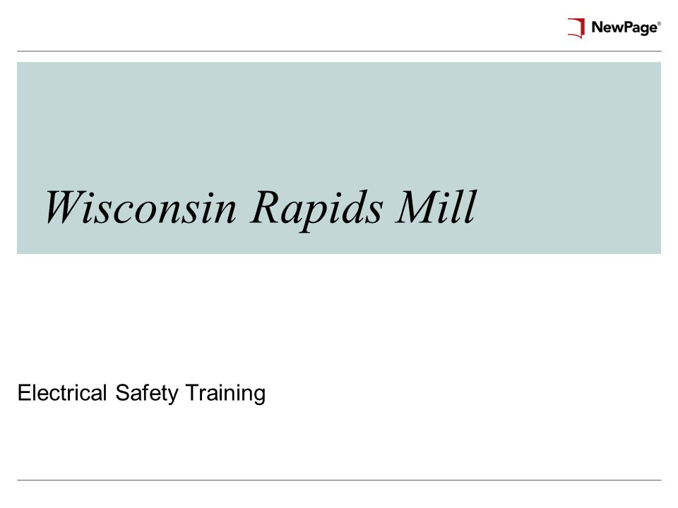 Wisconsin Rapids Mill Electrical Safety Training