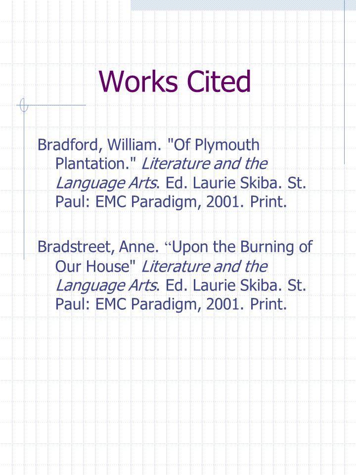 Works Cited Bradford, William.