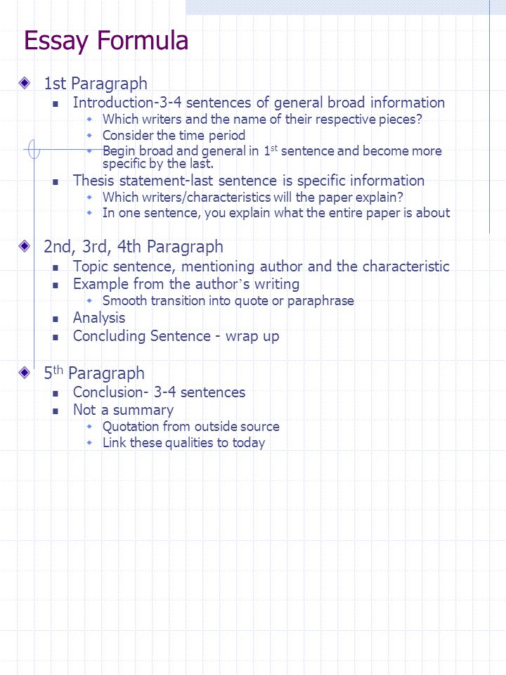 Essay Formula 1st Paragraph Introduction-3-4 sentences of general broad information Which writers and the name of their respective pieces? Consider th