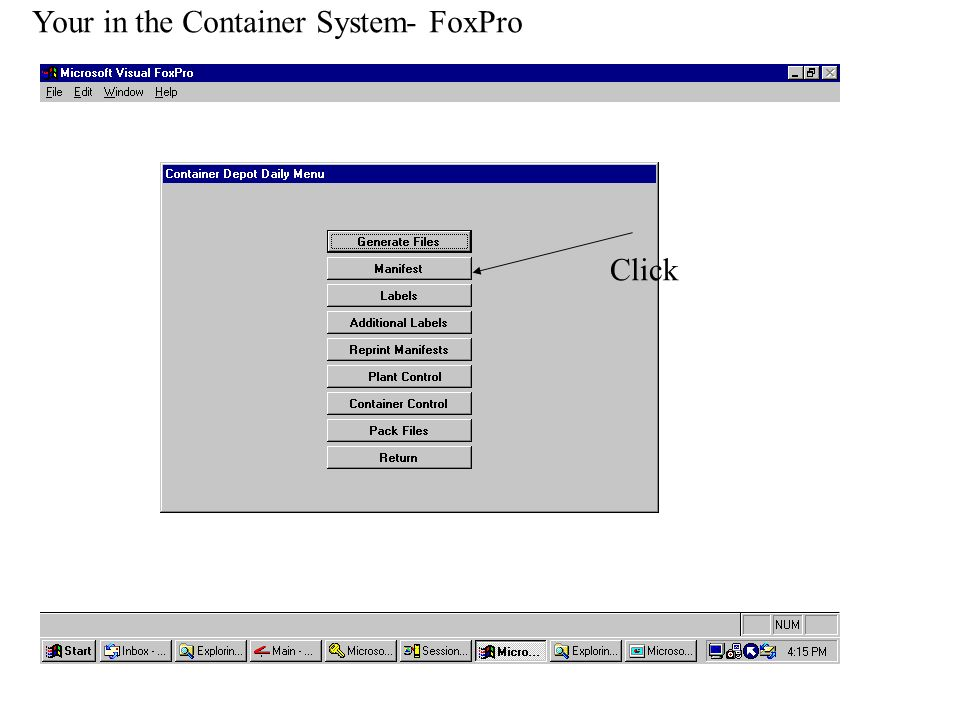 Click Your in the Container System- FoxPro