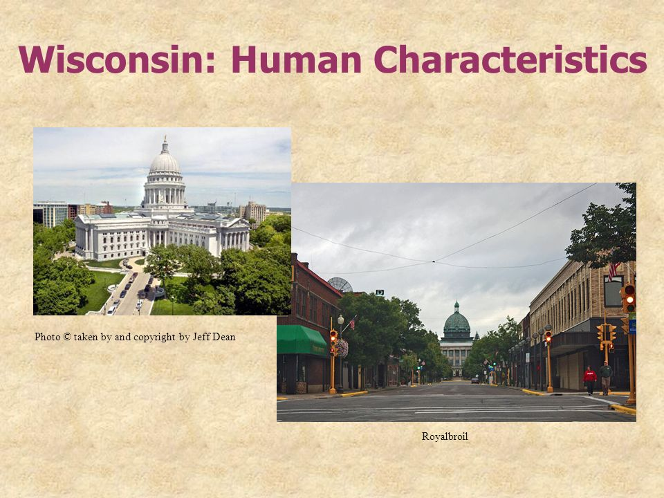 Wisconsin: Human Characteristics Photo © taken by and copyright by Jeff Dean Royalbroil
