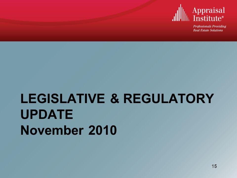 LEGISLATIVE & REGULATORY UPDATE November 2010 15