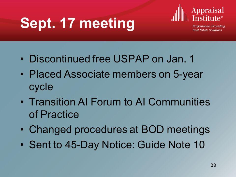 Sept. 17 meeting Discontinued free USPAP on Jan.