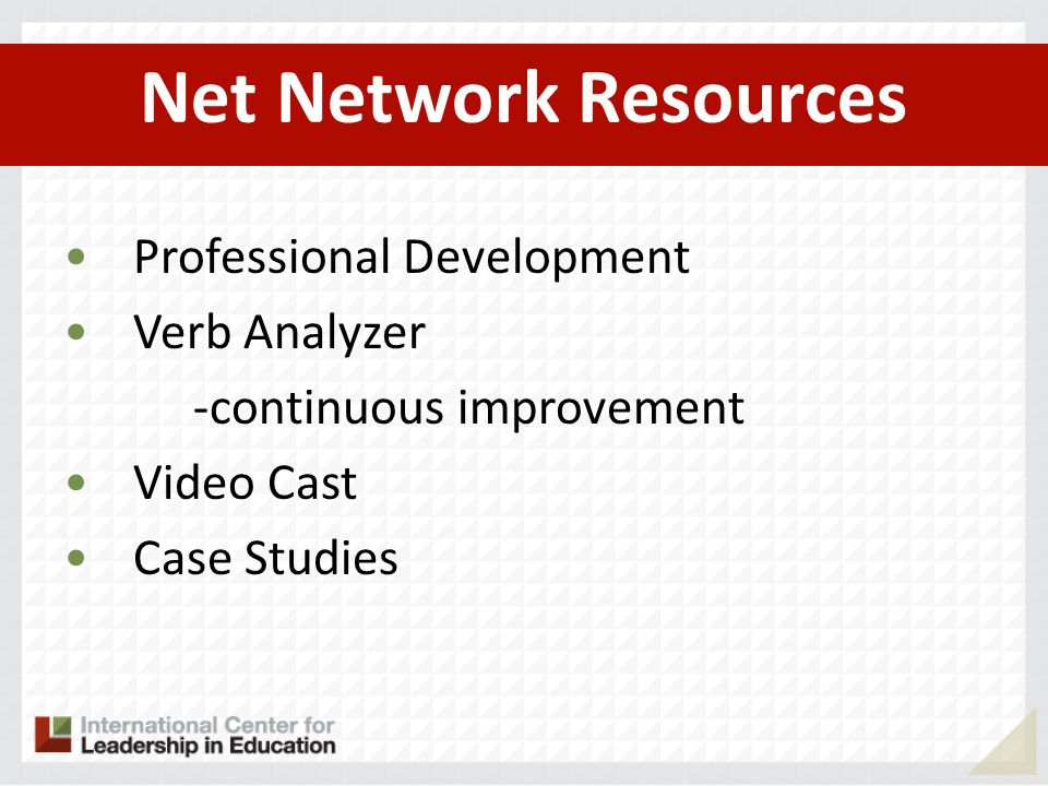 Net Network Resources Professional Development Verb Analyzer -continuous improvement Video Cast Case Studies