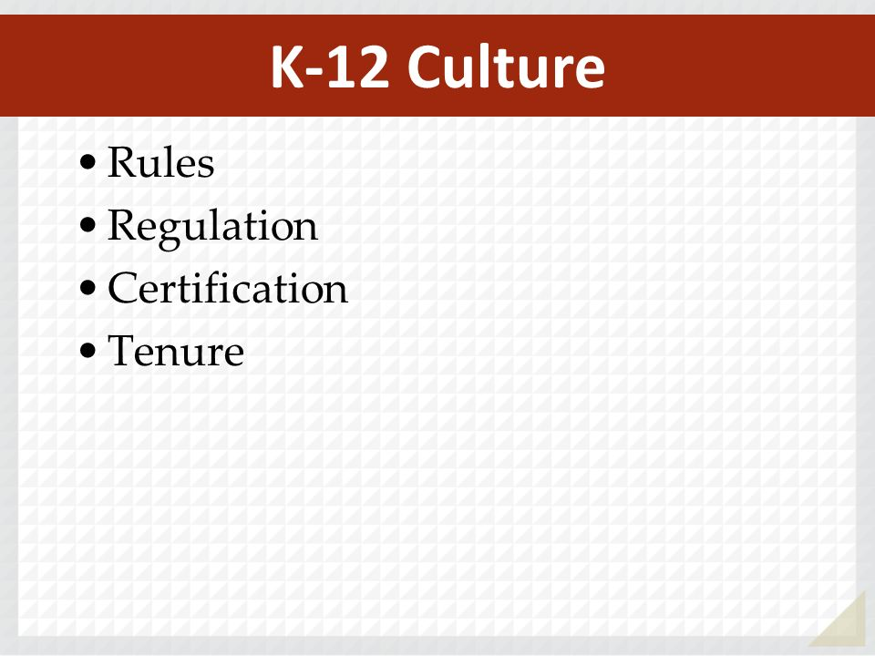 Rules Regulation Certification Tenure K-12 Culture
