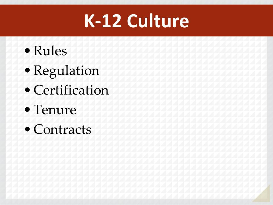 Rules Regulation Certification Tenure Contracts K-12 Culture