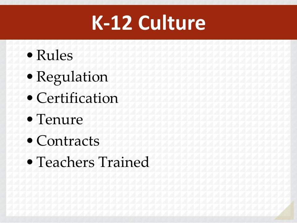 Rules Regulation Certification Tenure Contracts Teachers Trained K-12 Culture