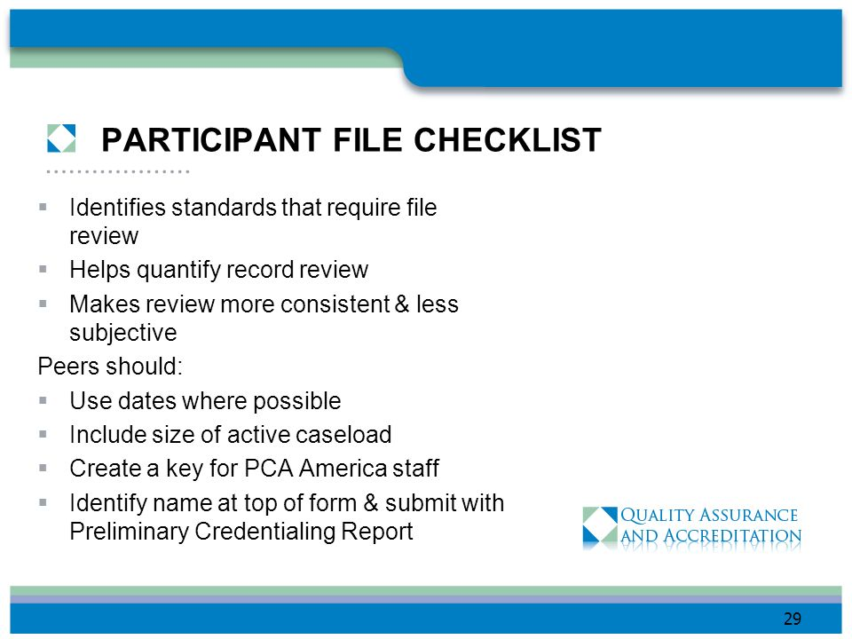 REVIEWING ADDITIONAL RECORDS Creative outreach - Closed As needed to determine rating, when: there are inconsistencies new or changed policies or prac