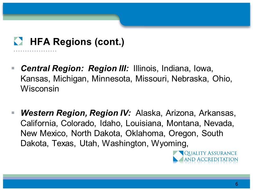 HFA Regions Northeast Region, Region I: Connecticut, Delaware, Maine, Maryland, Massachusetts, New Hampshire, New Jersey, New York, Pennsylvania, Rhod