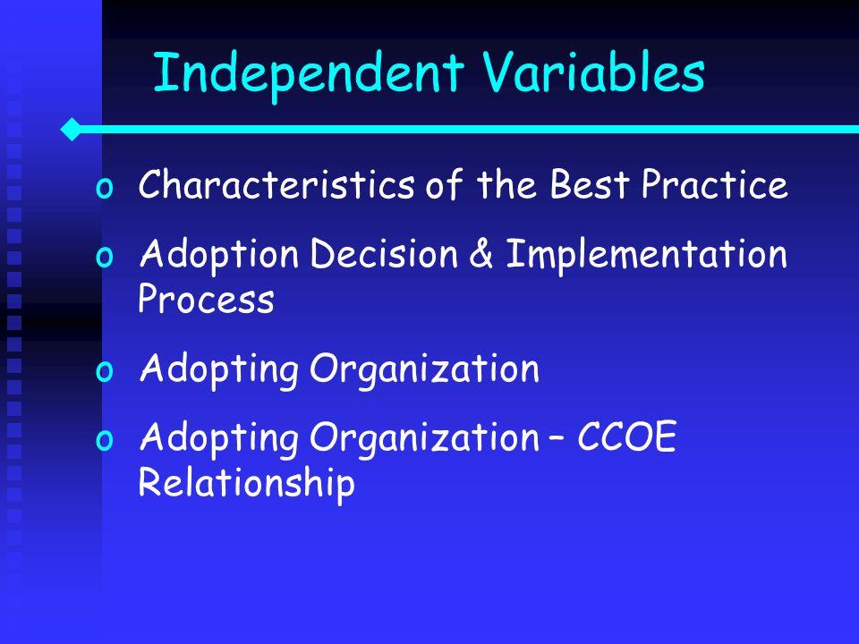 oCharacteristics of the Best Practice oAdoption Decision & Implementation Process oAdopting Organization oAdopting Organization – CCOE Relationship In