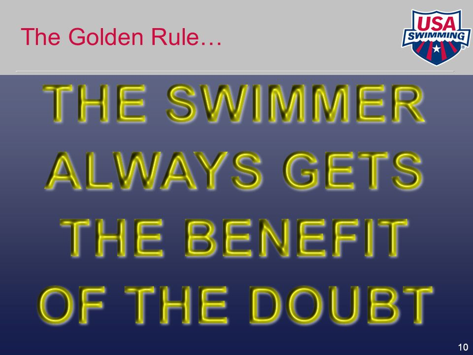 10 The Golden Rule…