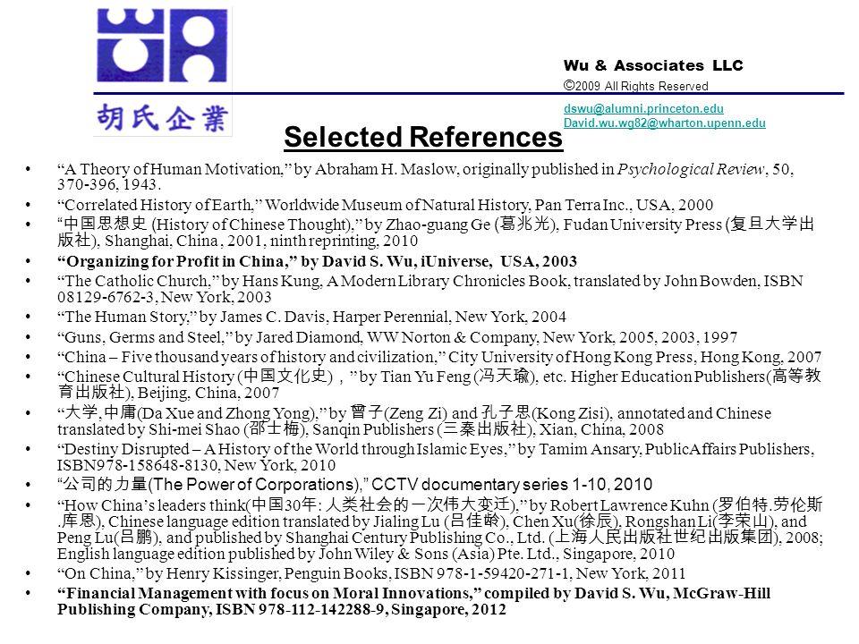 Wu & Associates LLC © 2009 All Rights Reserved dswu@alumni.princeton.edu David.wu.wg82@wharton.upenn.edu Selected References A Theory of Human Motivat
