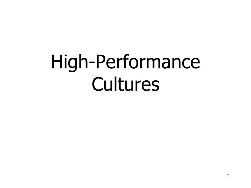 2 High-Performance Cultures