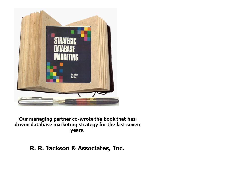 Our managing partner co-wrote the book that has driven database marketing strategy for the last seven years.