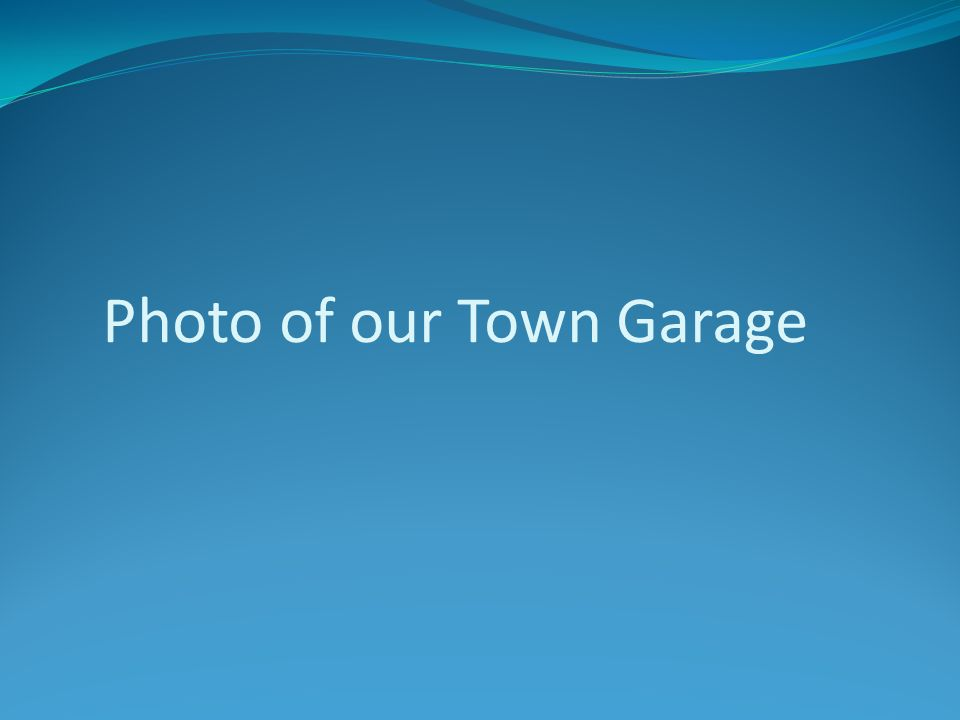 Photo of our Town Garage